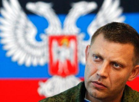 """""""Sappiamo chi ha ucciso Aleksandr Zakharchenko"""""""